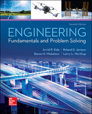 Solution Manual For Engineering Fundamentals and Problem Solving 7th Edition By Eide