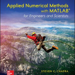 Solution Manual For Applied Numerical Methods with MATLAB for Engineers and Scientists 4th Edition By Chapra