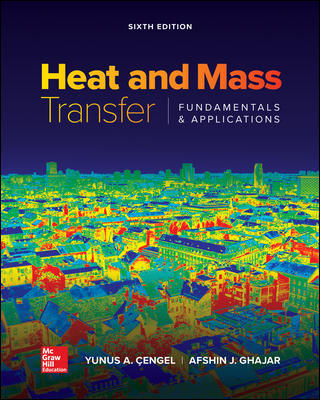 Solution Manual For Heat and Mass Transfer: Fundamentals and Applications 6th Edition By Cengel