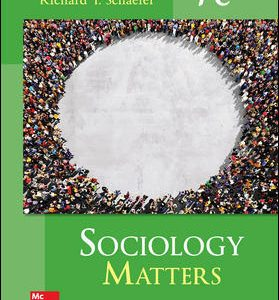 Solution Manual For Sociology Matters 7th Edition By Schaefer