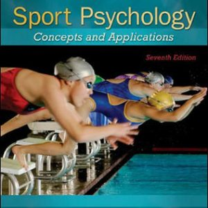 Solution Manual For Sport Psychology: Concepts and Applications 7th Edition By Cox