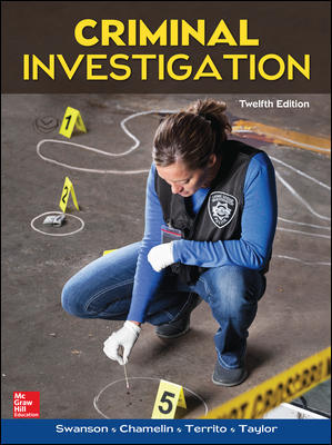 Test Bank For Criminal Investigation 12th Edition By Swanson