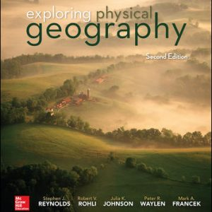 Solution Manual For Exploring Physical Geography 2nd Edition By Reynolds