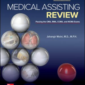 Solution Manual For Medical Assisting Review: Passing The CMA, RMA, and CCMA Exams 6th Edition By Moini