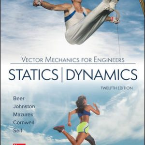 Solution Manual For Vector Mechanics for Engineers: Statics and Dynamics 12th Edition By Beer