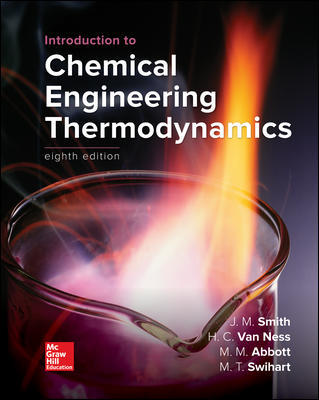 Solution Manual For Introduction to Chemical Engineering Thermodynamics 8th Edition By Smith
