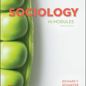 Solution Manual For Sociology in Modules 4th Edition View Latest Edition By Schaefer