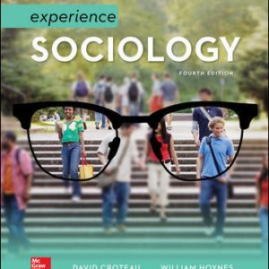 Solution Manual for Experience Sociology 4th Edition By Croteau