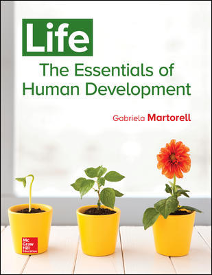 Solution Manual For Life: The Essentials of Human Development 1st Edition By Martorell