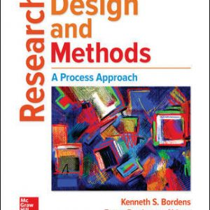 Solution Manual For Research Design and Methods: A Process Approach 10th Edition By Bordens