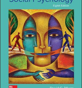 Solution Manual For Exploring Social Psychology 8th Edition By Myers