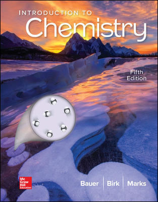 Solution Manual For Introduction to Chemistry 5th Edition By Bauer