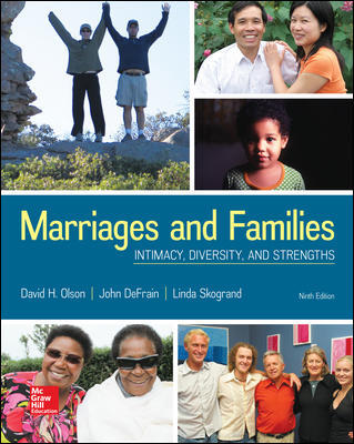 Solution Manual For Marriages and Families: Intimacy, Diversity, and Strengths 9th Edition By Olson