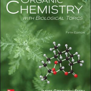 Solution Manual For Organic Chemistry with Biological Topics 5th Edition By Smith