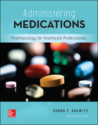 Solution Manual For Administering Medications 9th Edition By Gauwitz