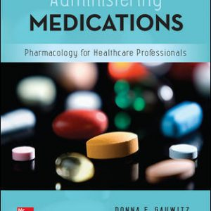 Test Bank For Administering Medications 9th Edition By Gauwitz