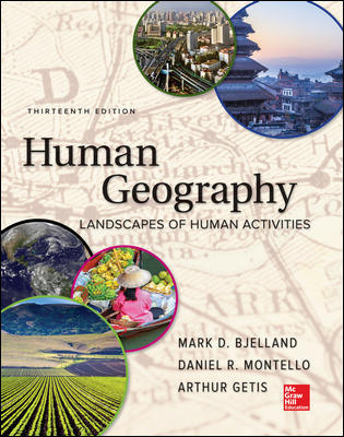 Solution Manual For Human Geography 13th Edition By Bjelland