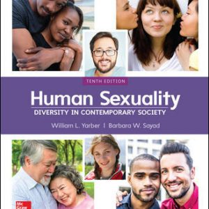 Solution Manual For Human Sexuality: Diversity in Contemporary Society 10th Edition By Yarber