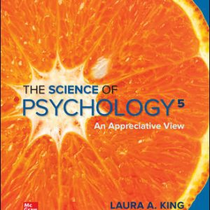 Solution Manual For The Science of Psychology: An Appreciative View 5th Edition By King