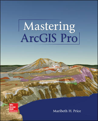 Solution Manual For Mastering ArcGIS Pro 1st Edition By Price