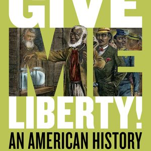 Solution Manual for Give Me Liberty! An American History Seagull 6th Edition Combined Volume by Foner
