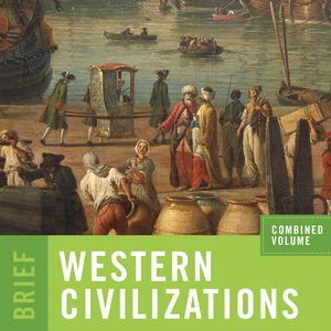 Solution Manual for Western Civilizations Brief 5th Edition Combined Volume by Cole