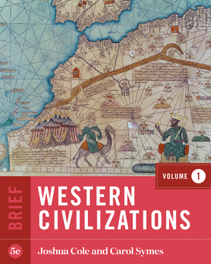 Solution Manual for Western Civilizations Brief 5th Edition Volume 1 by Cole