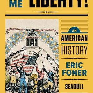 Solution Manual for Give Me Liberty! An American History Seagull 5th Edition One-Volume by Foner