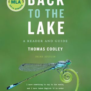 Solution Manual for Back to the Lake A Reader and Guide 3rd High School Edition by Cooley