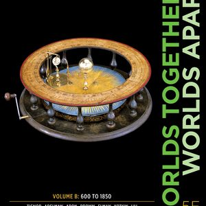 Solution Manual for Worlds Together, Worlds Apart 5th Edition Volume B by Tignor