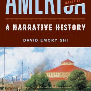 Solution Manual For America A Narrative History Brief 11th Edition One-Volume by E Shi