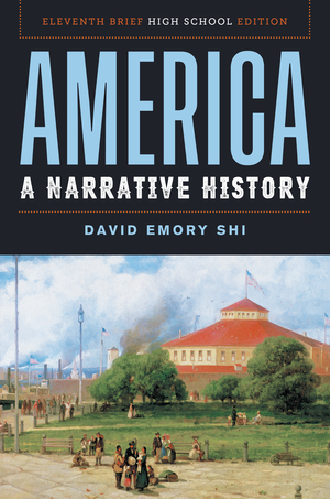 Solution Manual for America A Narrative History Brief 11th High School Edition by E Shi