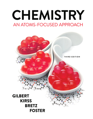 Solution Manual for Chemistry An Atoms-Focused Approach 3rd Edition by Gilbert
