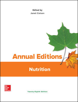 Solution Manual For Annual Editions: Nutrition 28th Edition By Colson