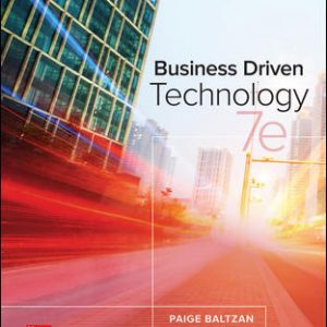 Solution Manual For Business Driven Technology 7th Edition By Baltzan