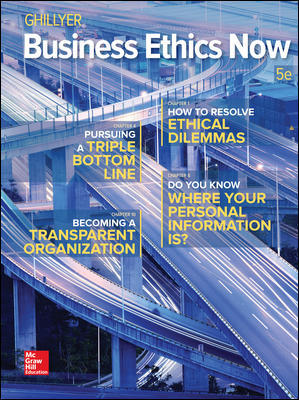 Solution Manual For Business Ethics Now 5th Edition By Ghillyer