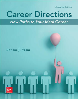 Solution Manual For Career Directions: New Paths to Your Ideal Career 7th Edition By Yena