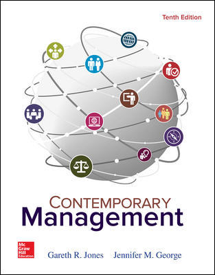 Solution Manual For Contemporary Management 10th Edition By Jones