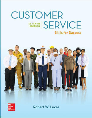 Solution Manual For Customer Service Skills for Success 7th Edition By Lucas