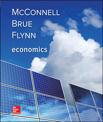 Solution Manual For Economics 21st Edition By McConnell