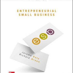 Solution Manual For Entrepreneurial Small Business 5th Edition By Katz