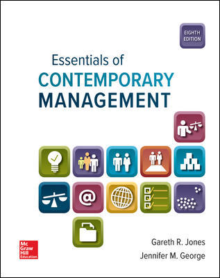 Solution Manual For Essentials of Contemporary Management 8th Edition By Jones