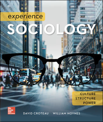 Solution Manual For Experience Sociology 3rd Edition By Croteau