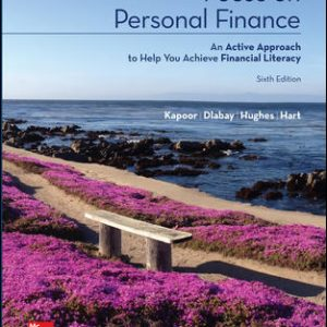Solution Manual For Focus on Personal Finance 6th Edition By Kapoor
