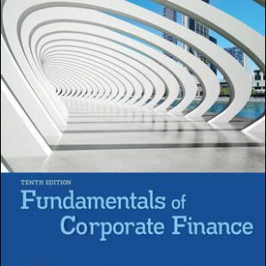 Solution Manual For Fundamentals of Corporate Finance 10th Edition By Brealey