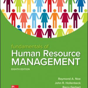 Solution Manual For Fundamentals of Human Resource Management 8th Edition By Noe