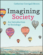 Solution Manual For Imagining Society An Introduction to Sociology By Corrigall-Brown