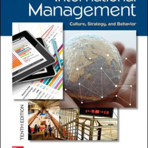 Solution Manual For International Management: Culture, Strategy, and Behavior 10th Edition By Luthan