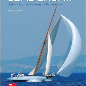 Solution Manual For Leadership: Enhancing the Lessons of Experience 9th Edition By Hughes