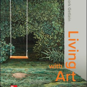 Solution Manual For Living with Art 12th Edition By Getlein